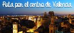 Descubre el Centro Valencia