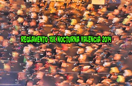 Reglamento 15K Nocturna Valencia 2014