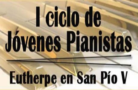 I Ciclo de Jóvenes Pianistas