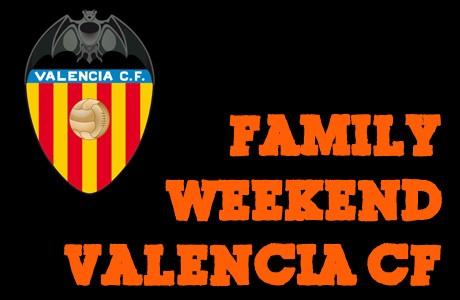 Family Weekend Valencia CF