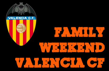 Family Weekend Valencia CF