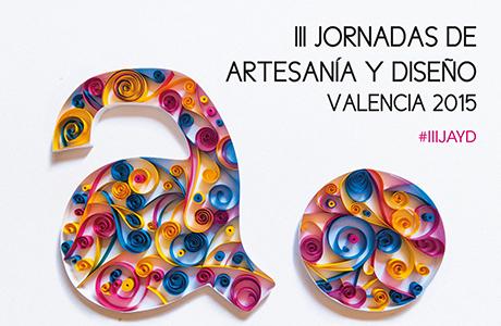 III Jornadas de artesanía y Diseño Valencia