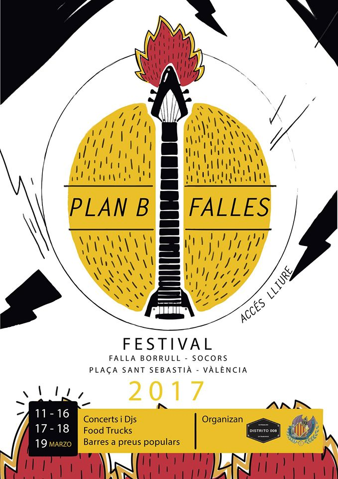 Cartel Plan B Fallas Festival 2017