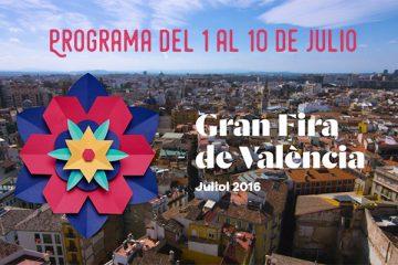 Gran Fira de València programa del 1 al 10 de julio