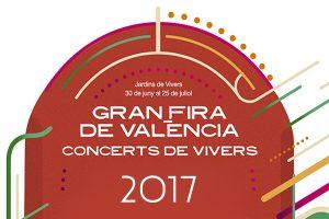 Feria de Julio de Valencia Conciertos 2017