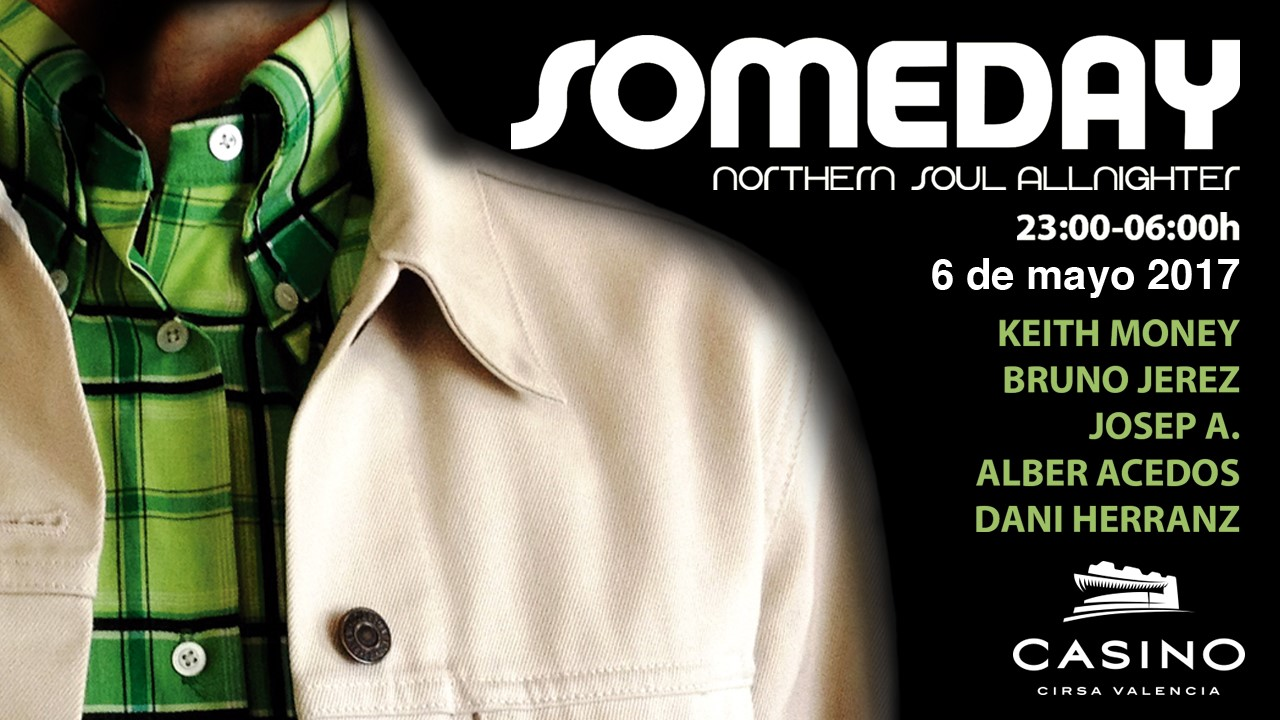 Festival Someday Northern Soul en Casino Cirsa Valencia