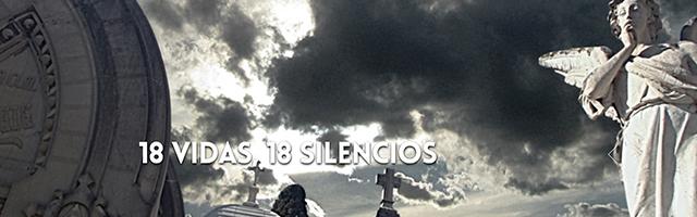 museo del silencio 18 vidas, 18 silencios