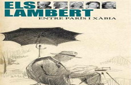 Los Lambert: entre París y Xábia