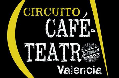 Circuito Cafe Teatro Valencia