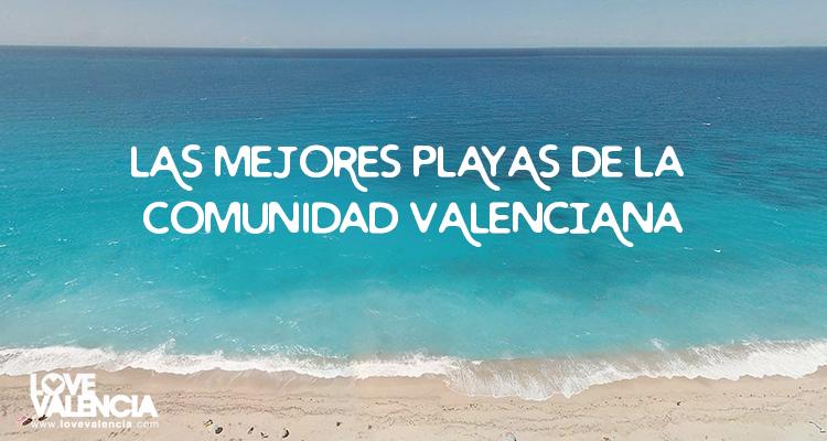 Playas de la comunidad Valenciana con encanto