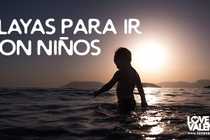 Playas para ir con niños en Valencia