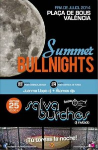 Summer Bullnights Valencia