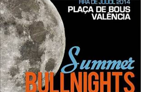 Summer Bullnights Valencia 2014