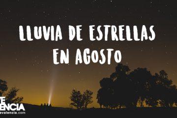 Ver la lluvia de estrellas en agosto en Valencia