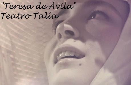 Teresa de Ávila Teatro Talía