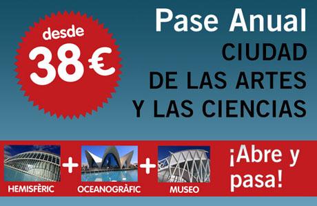 pase anual ciudad de las artes y las ciencias Valencia