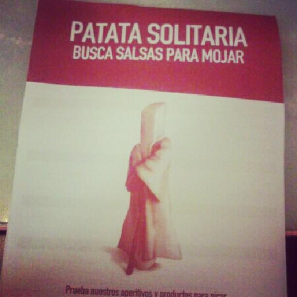 """""""PATATA SOLITARIA CERCA SALSA PER BAGNARSI""""...della serie: ecco cosa succede nelle paninoteche in Spagna...@90sandy90"""