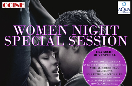 50 sombras de grey woman night special session ocine aqua valencia