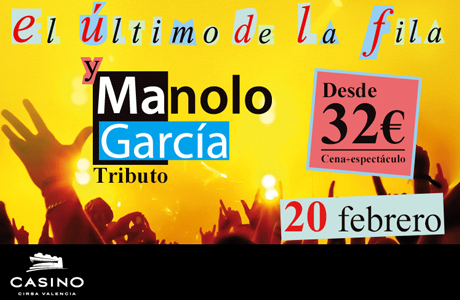 Tributo El último de la fila y Manolo García Casino Cirsa Conciertos en Valencia