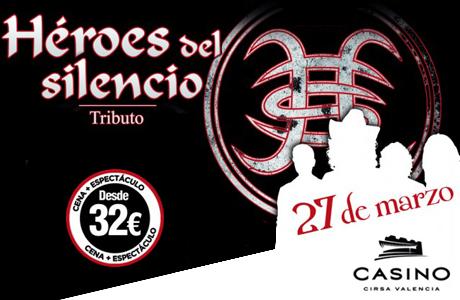 Tributo Heroes del Silencio Casino Cirsa Valencia 27 de marzo