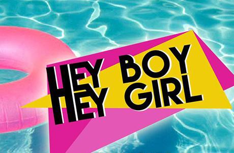Hey Boy, Hey Girl! en Las Naves
