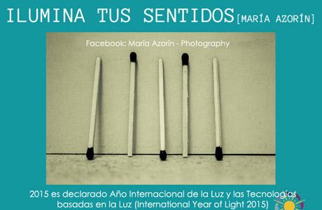 Exposición fotográfica ''Ilumina Tus Sentidos''