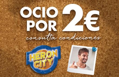 Ocio por 2 euros en Heron City Valencia