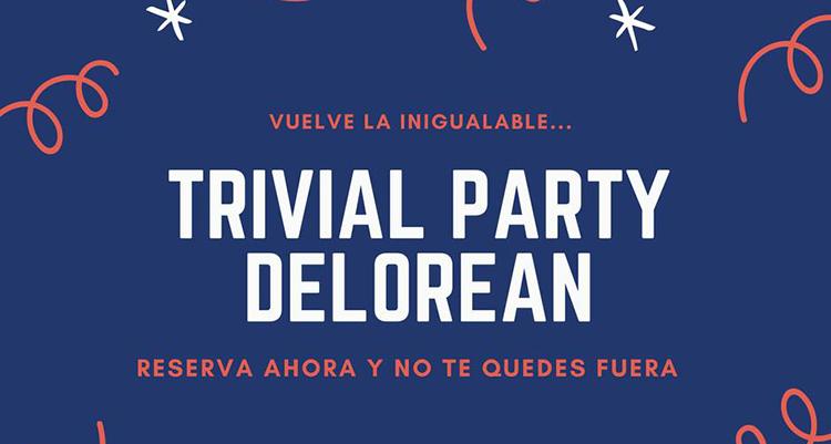 Trivial en Delorean Ruzafa