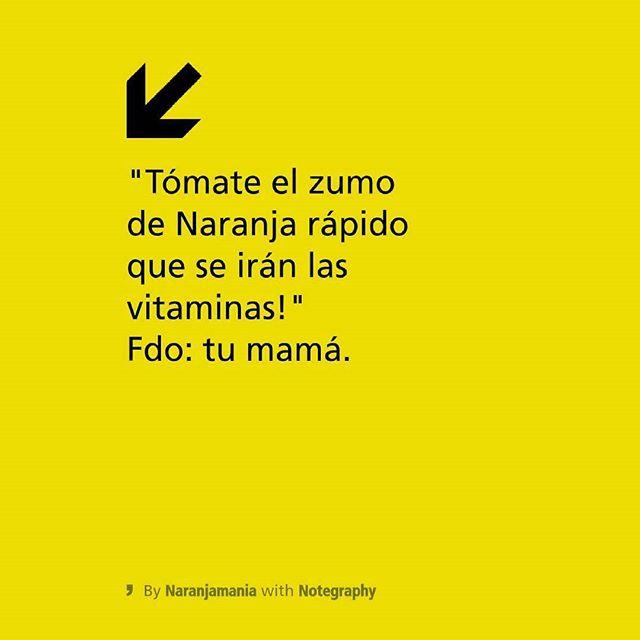 Firmado: la mamá.  #vitaminas #naranjamania #naranjas #mama #valencia #gourmet #lovevalencia #salud #zumos #healthy #dieta #dietamediterranea