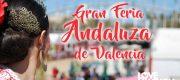 La Feria Andaluza de Valencia, Feria Andaluza en Valencia. Feria de Abril en Valencia