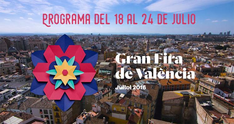 Gran Fira de Valencia Programación semana del 18 al 24 de julio