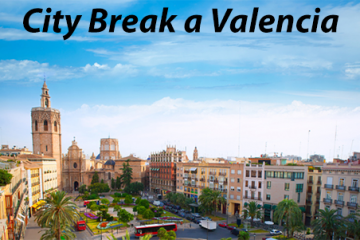 City Break a Valencia
