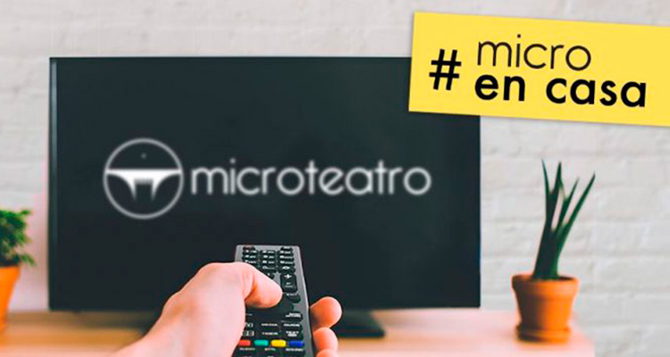 microteatro en streaming desde tu salon
